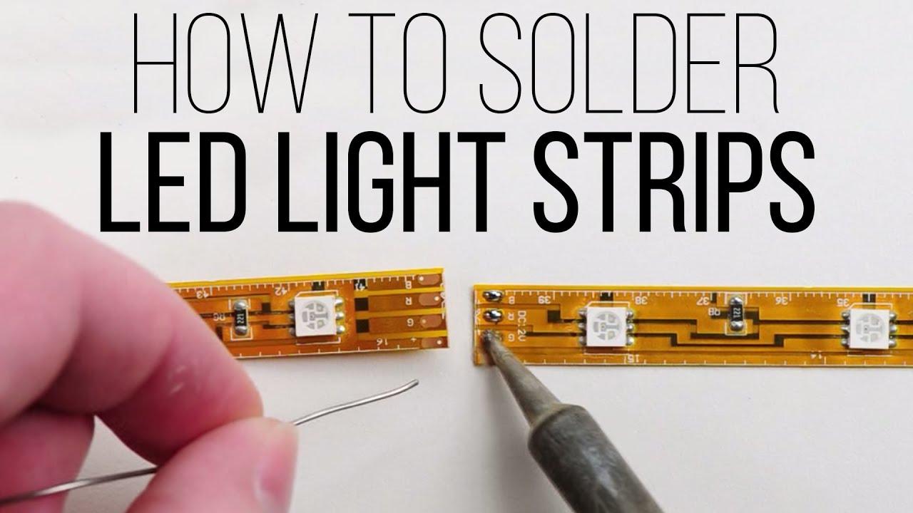 How To Solder Led Light Strips By Superbrightleds Com