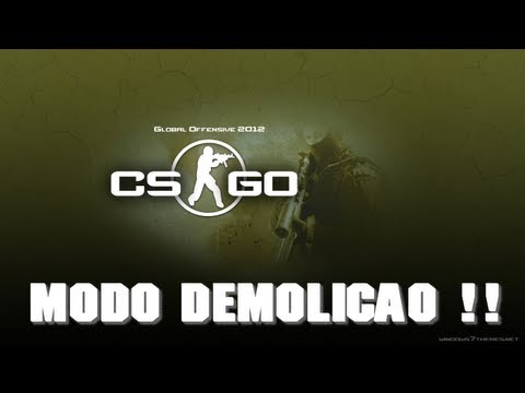 CS Global Offensive - Modo Demolição