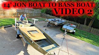 14' Jon Boat to Bass Boat BUDGET BUILD Video 2