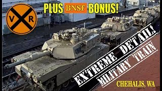 MILITARY TRAIN CLOSE UP AT CHEHALIS, WA! *PLUS* 4 NICE BNSF UNITS!
