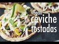 VEGAN CEVICHE TOSTADAS | hot for food