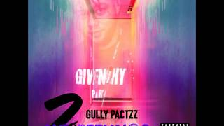 Gully Pactzz - Wit It (No Feelings 2) @GULLYPACTZZ