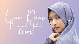 Law Kana Bainanal Habib (Cover)