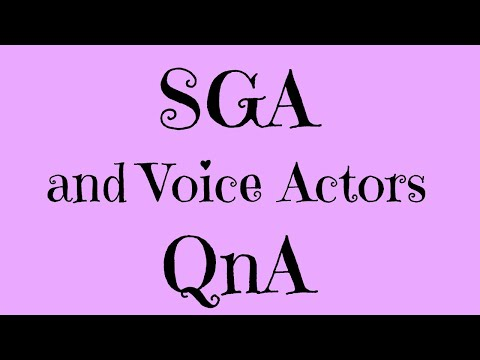 SGA and Voice Actors QnA!