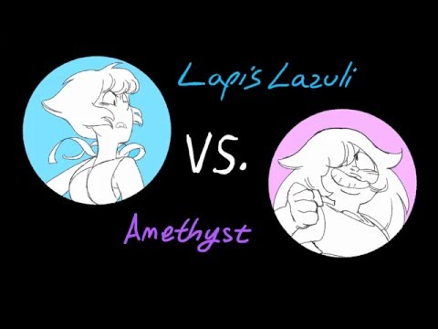 Amethyst vs. Lapis Lazuli - Steven Universe fan animation
