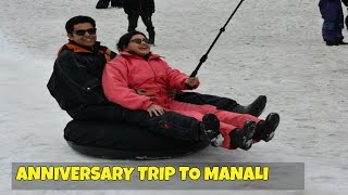 Manali Solang Valley Tour | Anniversary trip | Indian Wife on wheels | India Travel Diaries