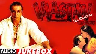 Vaastav The Reality Full Album Audio Jukebox Jatin Lalit Sanjay Dutt Namrta Shirodkar