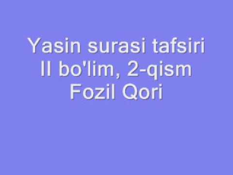Fozil qori Yasin tafsiri - II bo'lim, 2-qism/ Фозил кори марузалари