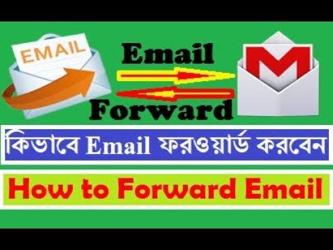 Email Forward Bangla Tutorial | কিভাবে ইমেইল ফরওয়ার্ড করবেন (Gmail Forwarding) | TR