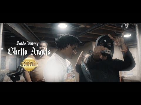 Bando Dmoney - Ghetto Angels (Official Music Video) | Shot By @ACGFILM