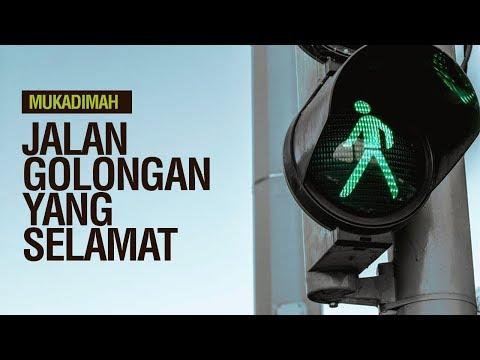 Jalan Golongan Yang Selamat - Ustadz Khairullah Anwar Luthfi