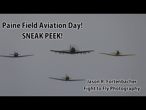 Paine Field Aviation Day - Sneak Peek!