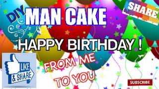 Diy Happy Birthday Man Cake How To Redneck