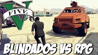 GTA V - BLINDADOS vs RPG: MASSACRANDO E RELAXANDO