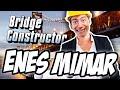ENES MİMAR!! - Bridge Constructor