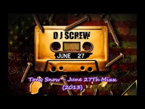 Dj Screw - June 27 Freestyle (2013 Mixx)