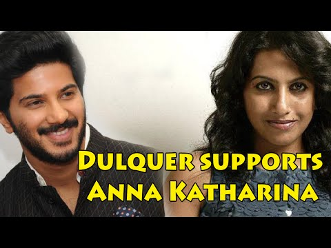 Dulquer supports Singer Anna Katharina || Malayalam Focus