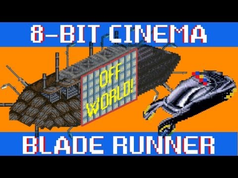 Blade Runner - 8 Bit Cinema!