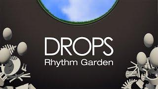 Drops: Rhythm Garden     Oculus Rift
