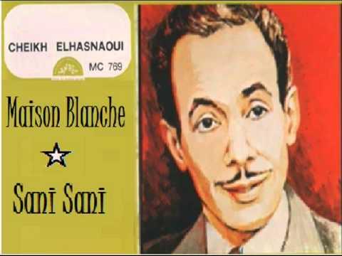 Ccix Lḥesnawi     Maison Blanche     Sani Sani video