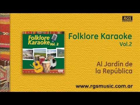 Folklore karaoke vol 2 al jard n de la rep blica youtube for Al jardin de la republica