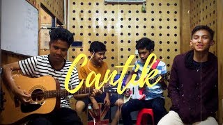 Cantik by Kahitna | Cover (ft. Zaidandy, Naufal & Dzaky)