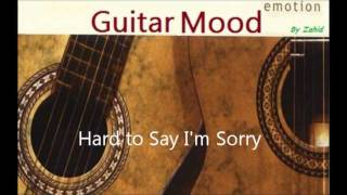 Guitar Mood - Hard to Say I'm Sorry
