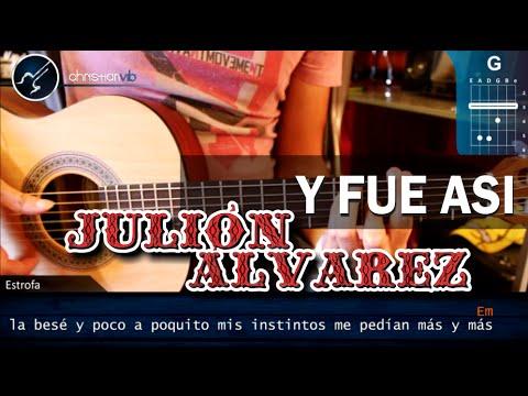Como tocar Y Fue Asi JULION ALVAREZ En Guitarra Acustica HD Tutorial Acordes