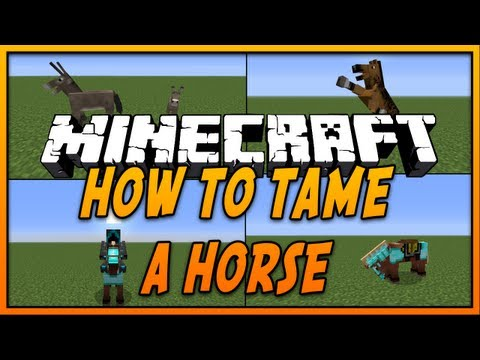 How To Tame and Ride a Horse in Minecraft (Minecraft 1.8) (Minecraft 1.7.10) - 2014