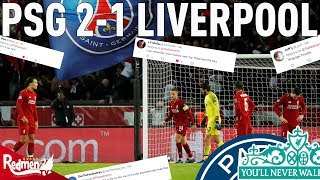 PSG v Liverpool 2-1 | #LFC Fan Reaction
