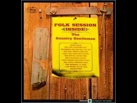 Country Gentlemen, The - The Galveston Flood (1963)