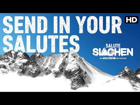 Send In Your Salutes | Salute Siachen