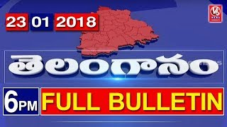 6 PM Telugu News | 23rd January 2018 | Telanganam