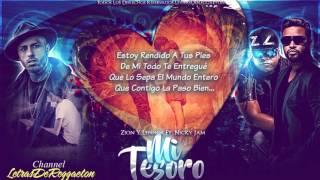 Mi Tesoro Con Letra Zion Y Lennox Ft Nicky Jam Reggaeton 2016