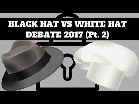 Black Hat SEO vs White Hat 2017 Debate Ep. 2