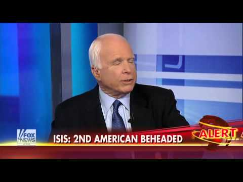 ISIS : McCain says everyone in the National Security Team recommended arming ISIS (Sept 05, 2014)