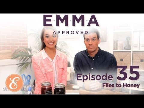 Flies to Honey - Emma Approved Ep: 35