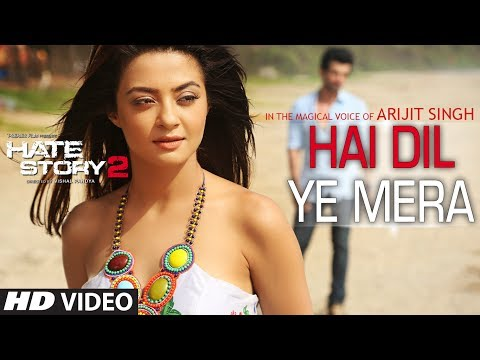 Hai Dil Ye Mera Video Song | Arijit Singh | Hate Story 2 | Jay Bhanushali, Surveen Chawla