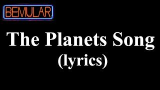 Bemular - The Planets Song (lyrics)