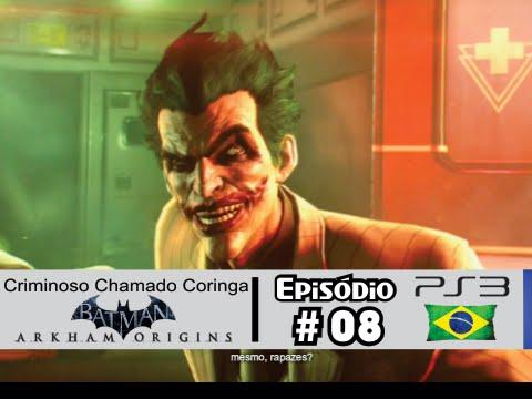 Batman Arkham Origins #8: Coringa Aparece Finalmente! [Dublado PS3] Batman Plays Batman