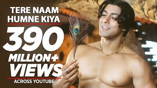 Tere Naam Humne Kiya Hai Video Song from Tere Naam