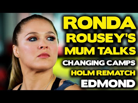 Rousey's mom: Ronda needs to leave 'idiot' coach in order to beat Holm
