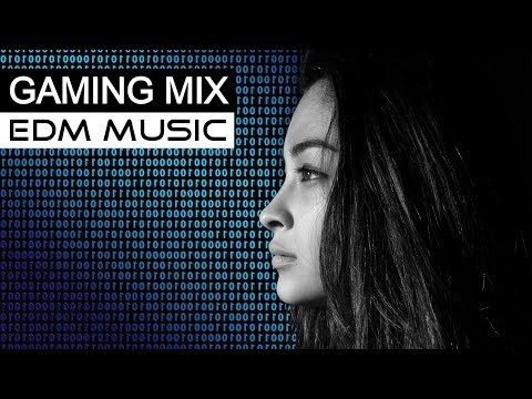 BEST GAMING MIX - EDM House Electro Music 2018