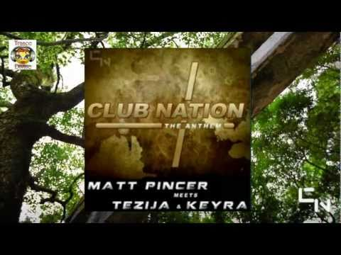 Matt Pincer meets Tezija & Keyra ~ Club Nation Anthem (Original Mix) [Club Nation Records] Video