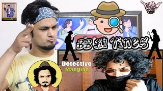 BB Ki Vines || Detective Mangloo || Indian Reaction