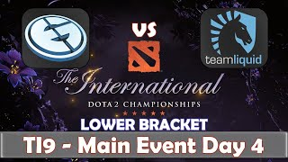 EG vs Liquid | The International 2019 | Dota 2 TI9 LIVE | Lower Bracket | Main Event Day 4