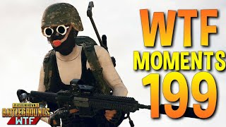 PUBG Funny WTF Moments Highlights Ep 199 (playerunknown's battlegrounds Plays)