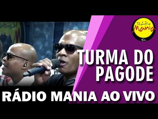 Rádio Mania - Turma do Pagode - Tá Louco Héin