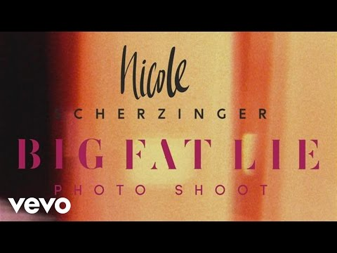 Nicole Scherzinger - Big Fat Lie (BTS Photoshoot)