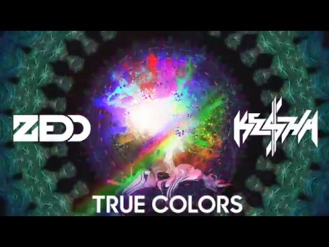 Zedd - True Colors (feat. Kesha)